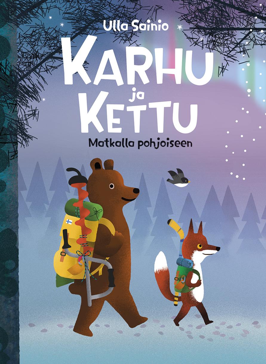 Karhu-ja-Kettu-matkalla-pohjoiseen-Ulla-Sainio